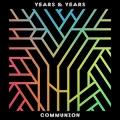 Years_&_Years_-_Communion_(cover)